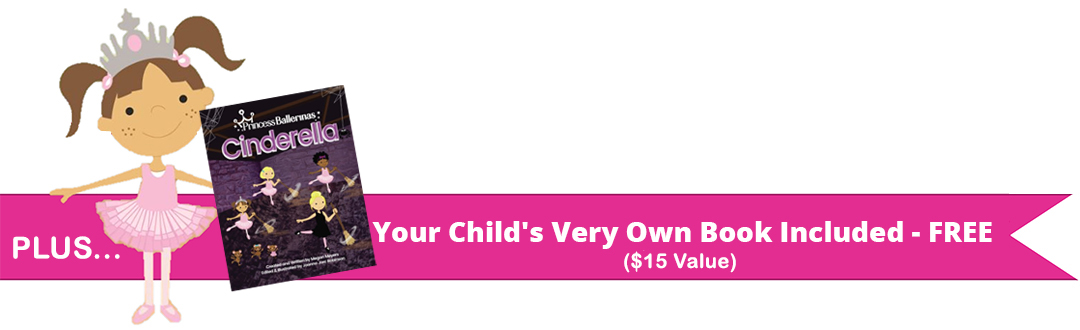 Your Child's Very Own Book Included - FREE!($20 value)