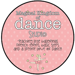 Magical Kingdom of Dance Studio - teaching little ballerinas French terms, basic steps and a lifetime love of dance